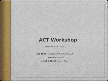 ACT Workshop Power Point