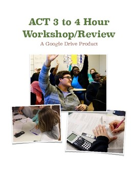 ACT Workshop or Review 3 to 4 Hours