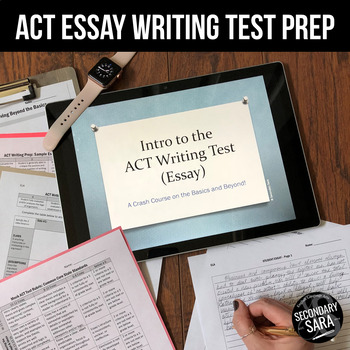 ACT Writing Prep Lessons (2016 Edition)
