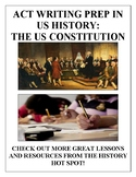 ACT Writing Prep in US History: The Constitution