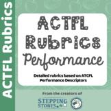 ACTFL Performance Rubrics