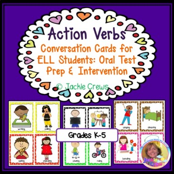 ACTION VERBS Conversation Cards for ELL Students: Oral Tes