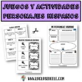 ACTIVIDADES Y JUEGOS CON PERSONAJES HISPANOS FAMOSOS
