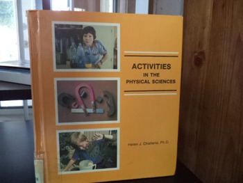 ACTIVITIES IN THE PHYSICAL SCIENCES  ISBN 0-516-00504-9