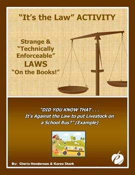 """ACTIVITY:  """"It's the Law!"""" - Ridiculous & Obsolete Laws """"on the Books"""""""