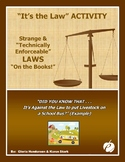 "ACTIVITY:  ""It's the Law!"" - Ridiculous & Obsolete Laws ""o"