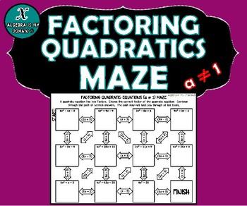 ACTIVITY MAZE INB - Algebra - Factoring Quadratics - a > 1
