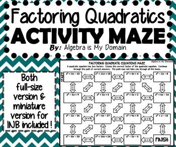 ACTIVITY MAZE INB - Algebra - Factoring Quadratics