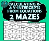 ACTIVITY MAZE INB - X- & Y-Intercepts of Linear Equations