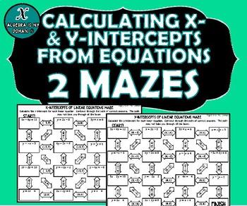 INB ACTIVITY MAZES - Algebra - X- & Y-Intercepts of Linear Equations