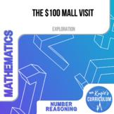 ACTIVITY - The 100 Dollar Mall Challenge (Math)