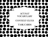 ACT/SAT Vocabulary Context Clues Task Cards