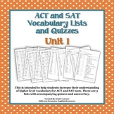 ACT/SAT Vocabulary Lists and Quizzes- Unit 1
