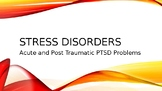 ACUTE AND PTSD STRESS DISORDER
