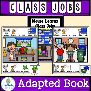 ADAPTED BOOK-Back to School: Class Jobs (PreK-2/SPED/ELL)