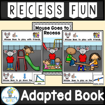 ADAPTED BOOK-Back to School: Recess (PreK-2/SPED/ELL)