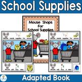 ADAPTED BOOK-School Supplies (PreK-2/SPED/ELL)