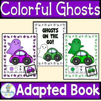 HALLOWEEN ADAPTED BOOK-Ghosts Colors  (PreK-K/Autism/Special Education)