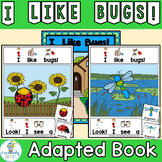 BUGS and Insects ADAPTED BOOK-I Like Bugs (PreK-2/SPED/ELL)