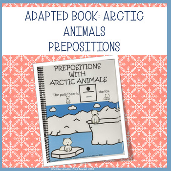 ADAPTED BOOK: PREPOSITIONS ABOVE/BELOW WITH ARTIC ANIMALS