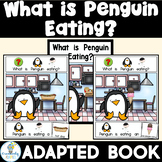ADAPTED BOOK- Penguin Eats (PreK-2-ELL-SPED)
