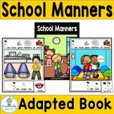 ADAPTED BOOK-Social Skills/School Manners (PreK-2/SPED)