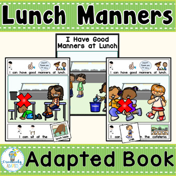 ADAPTED BOOK-Social Skills/Lunch Manners (PreK-2/SPED)