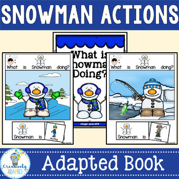 ADAPTED BOOK-What is Snowman Doing? (PreK-2/SPED/ELL)