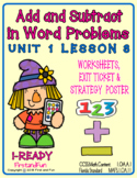 ADD AND SUBTRACT IN WORD PROBLEM  WORKSHEETS POSTER & EXIT TICKET  i-READY CORE