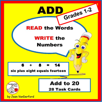 ADD. . . READ the Words: 28 Addition Task Cards with Facts