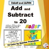 ADD and SUBTRACT to 20 | Robot Art | Color by Number Worksheets | Gr 1-2 MATH