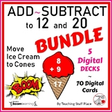 ADD and Subtract to 12 and 20 $$$ DIGITAL Boom Learning™ BUNDLE