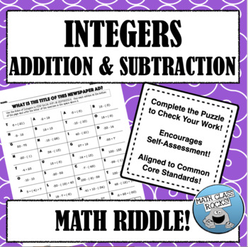 ADDING AND SUBTRACTING INTEGERS - MATH RIDDLE!