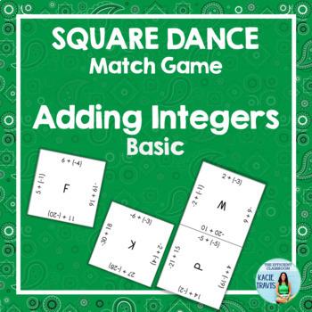 ADDING INTEGERS (Basic) Square Dance Match Game FREE