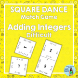 ADDING INTEGERS (Difficult) Square Dance Match Game