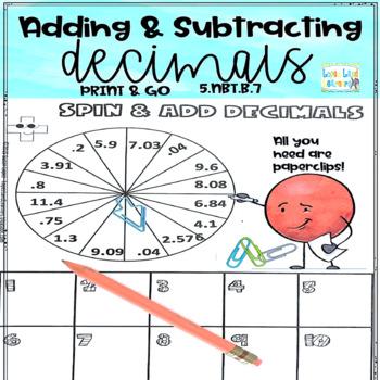 ADDING & SUBTRACTING DECIMALS  PRINT & GO 5.NBT.B7