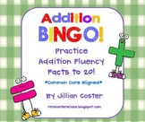 ADDITION BINGO GAME!  Facts to 20!  Common Core Aligned!  Fluency!