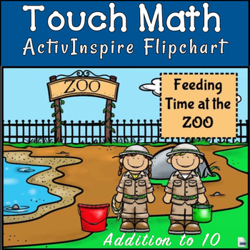 ADDITION: Feed the Animals Flipchart