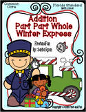 ADDITION PART PART WHOLE NUMBER BOND CHRISTMAS POLAR EXPRESS MATS WORKSHEET