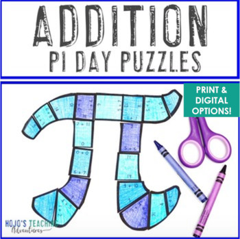 ADDITION Pi Day for Elementary Students - FUN Puzzle Activities or Math Centers