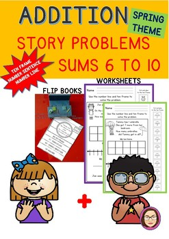ADDITION STORY PROBLEMS SUMS 6-10 SPRING THEME