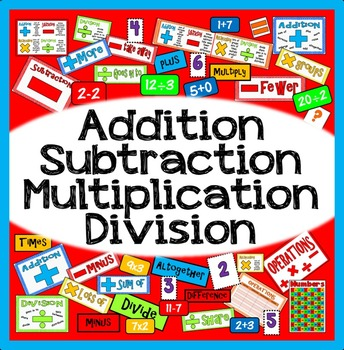 ADDITION SUBTRACTION MULTIPLICATION DIVISION TEACHING & DISPLAY MATERIALS KS1-4