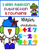ADDITION, SUBTRACTION, ROUNDING WORKSHEETS