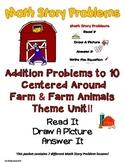 ADDITION TO 10 MATH WORD PROBLEMS ** FARM UNIT ** READ.DRAW.ANSWER IT!