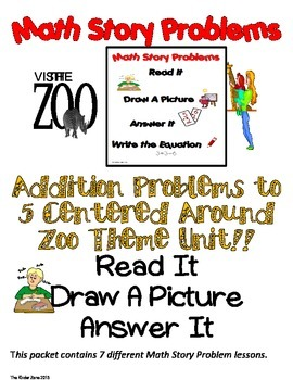 ADDITION TO 5 MATH WORD PROBLEMS ** ZOO UNIT ** READ.DRAW.ANSWER IT!!