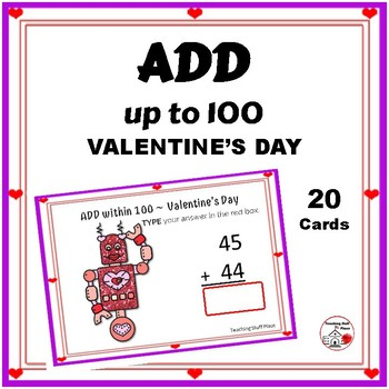 ADDITION to 100  in a VALENTINE Theme ... NEW 2018