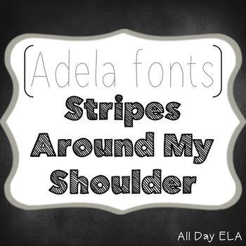 ADELA FONTS- Stripes Around My Shoulder - COMMERCIAL USE