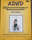 """ADHD: 102 Practical Strategies for """"Reducing the Deficit"""","""