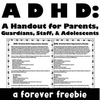 ADHD: A Handout for Parents, Staff, and Adolescents