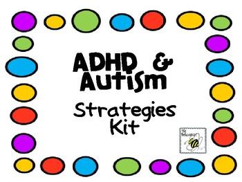 ADHD & Autism Strategies Kit